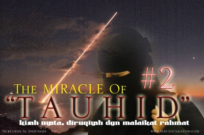 THE MIRACLE OF TAWHID | Kisah Nyata, di Ruqiyyah Malaikat Rahmah Bag 2
