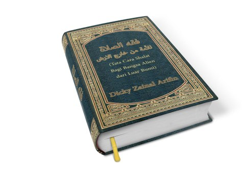 Illustrasi Kitab Fiqhu Ash-sholaah lil Ummah min Khaarijil Ardhi atau Tata Cara Shalat Bagi Bangsa Alien (dari Luar Bumi) karya Dicky Zainal Arifin